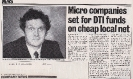 Micro Companies set for DTI funds - Computing April 4th 1985